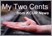 My Two Cents, KCUR News